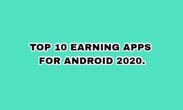 Top 10 Earning Apps, Best Android Earning App of 2020.