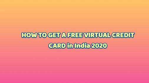 HOW TO GET A FREE VIRTUAL CREDIT CARD in INDIA 2020 LATEST TRICKS.