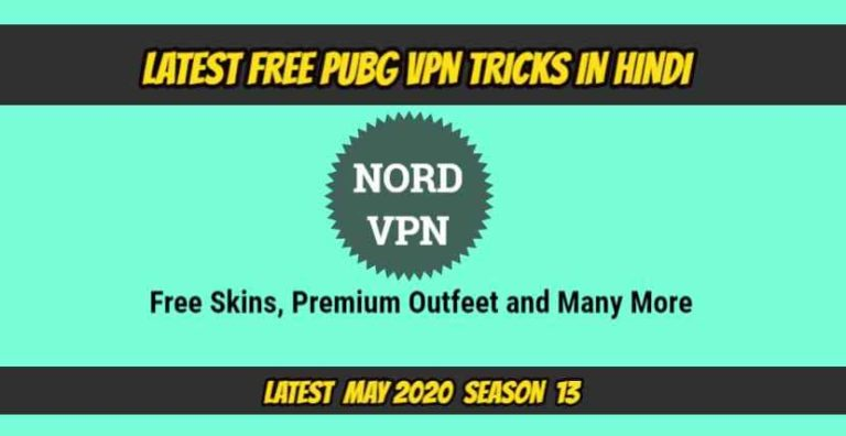 LATEST FREE PUBG VPN TRICKS IN HINDI MAY 2020, SEASON 13