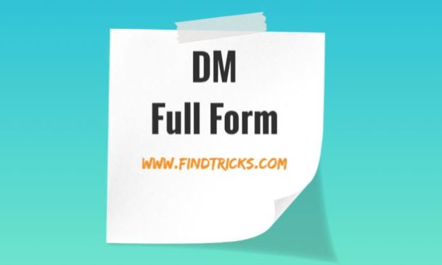 DM Full Form in Hindi and English, True Explanation, Complete information 2020.