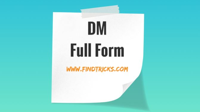 DM Full Form, Full Explanation Complete information 2