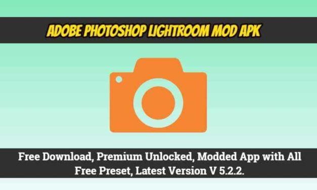 Adobe Lightroom MOD Apk V 5.2.2 Free Download, Premium Unlocked.