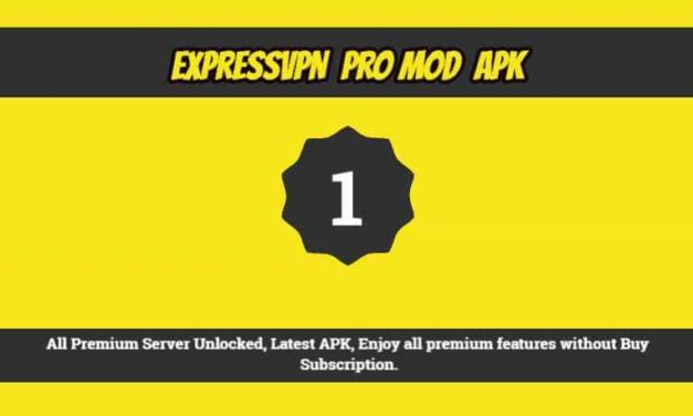 ExpressVPN Mod Apk, Premium server UNLOCKED, Free DOWNLOAD Latest APK 2020