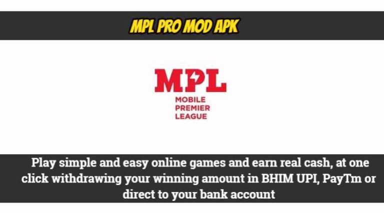 MPL Pro MOD Apk Unlimited Everything (Money), Latest Version Hack Free Download 2020.