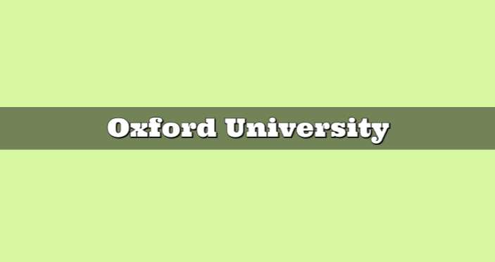 About Oxford University and World's Top 10 University Ranking