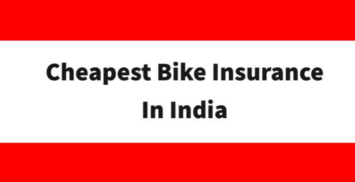 Cheapest Bike Insurance In India