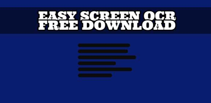 Easy Screen OCR Crack + Serial Number Download 0