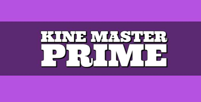 KineMaster Prime APK Free Download, Latest Version