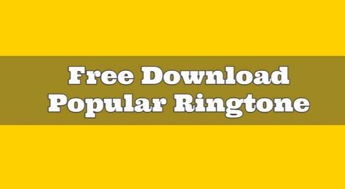 Wide Range of Popular Ringtone Collection Download For Free 2020
