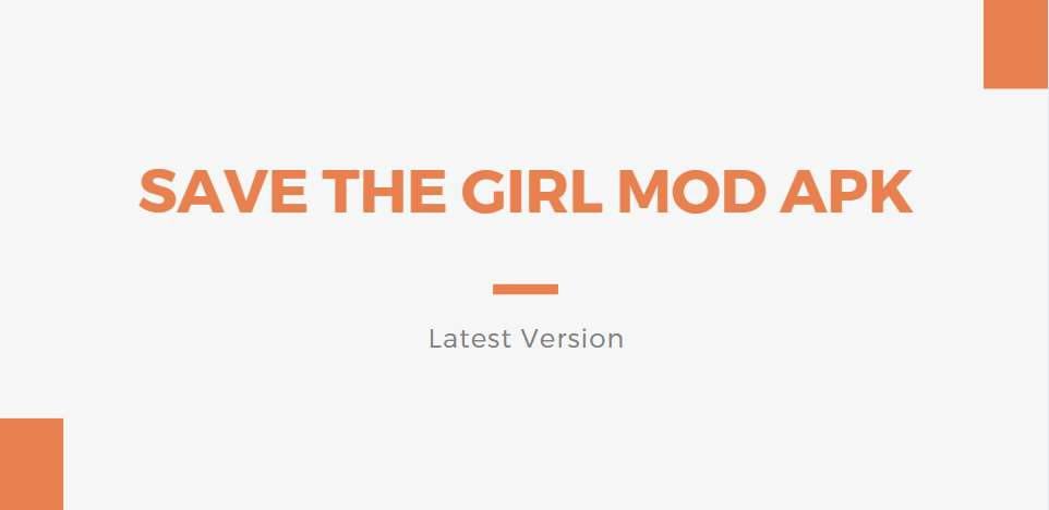 Save The Girl Mod APK V1.2.7, Unlimited Money and No Ads
